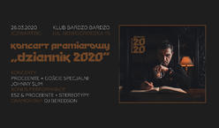 "Proceente - koncert premierowy ""Dziennik 2020"""
