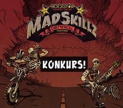 Konkurs Mad Skillz Festival 2013