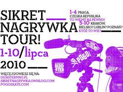 Sikret Nagrywka Tour