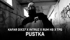 """Kafar Dix37 łączy siły z Intruzem, TPS-em i RUM-em - sprawdźcie klip """"Pustka""""!"""