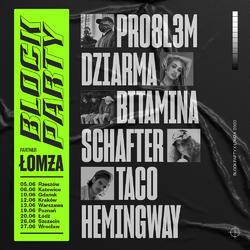 Taco Hemingway, PRO8L3M, Bitamina, schafter i DZIARMA na Block Party x Łomża 2020