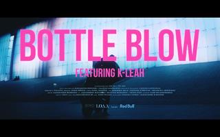 LOAA - Bottle Blow (feat. K-Leah)