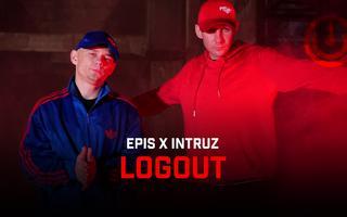 """Epis i Intruz z tytułowym singlem """"LOGOUT"""""""