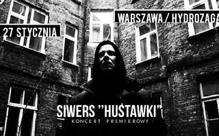 """Siwers """"Huśtawki"""" LP – koncert premierowy już 27 stycznia!"""