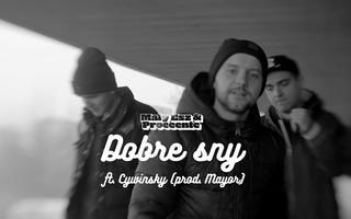 Mały Esz & Proceente ft. Cywinsky - Dobre sny (prod. Mayor)