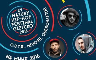 O.S.T.R., Quebonafide i Miuosh na Mazury Hip-Hop Festiwal 2016