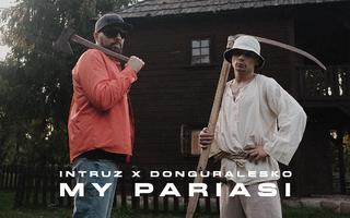 """Intruz łączy siły z Guralem w singlu """"My Pariasi"""""""