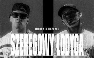 """Intruz z singlem """"Szeregowy Łodyga"""""""