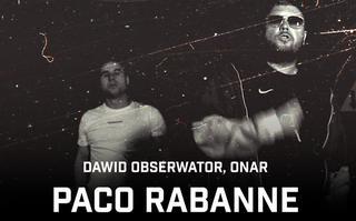 "Dawid Obserwator i Onar z singlem ""Paco Rabanne"""