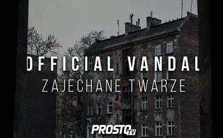Official Vandal - Zajechane twarze