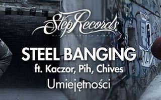 Steel Banging ft. Kaczor, Pih, Chives - Umiejętności